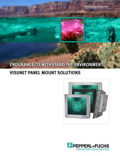 Endurance to Withstand the Environment - VisuNet Panel Mount Solutions