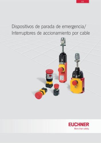 Dispositivos de parada de emergencia/Interruptores de accionamiento por cable