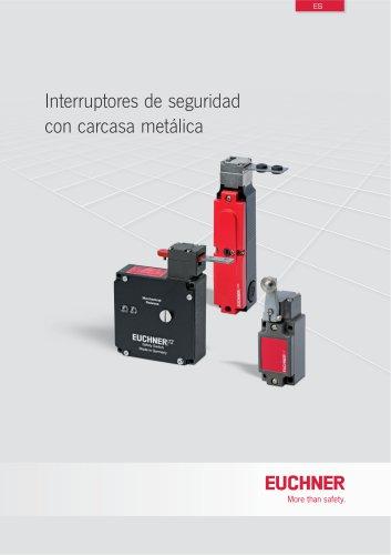 Interruptores de seguridad con carcasa metálica