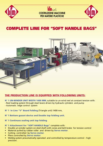 COMPLETE LINE FOR ?SOFT HANDLE BAGS?