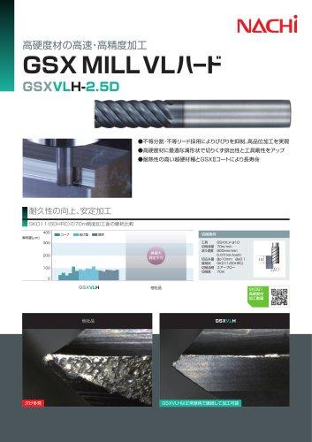 GSX MILL VL Hard