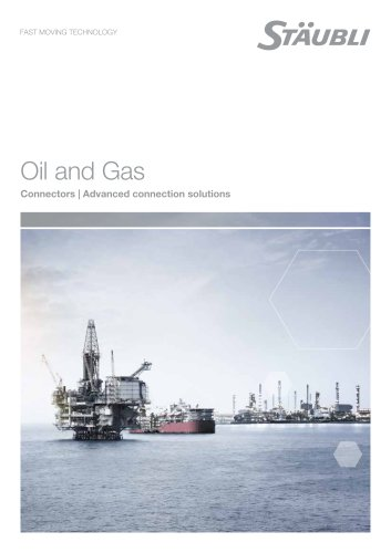 Connection solutions for the oil industry