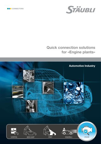 "Quick connection solutions for ""Engine plants"" Automotive Industry"