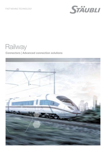 Your connection solutions for the Railway Industry