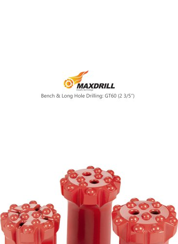 Maxdrill Thread GT60-Top Hammer Drilling Tools For Bench & Long hole Drilling