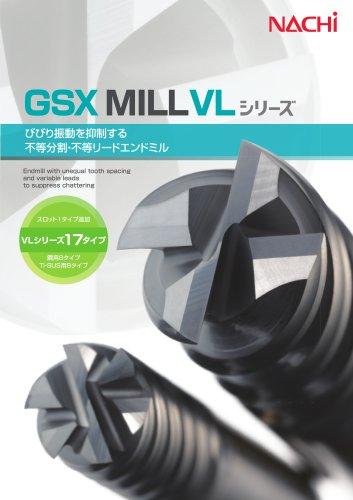 GSX MILL VL Series