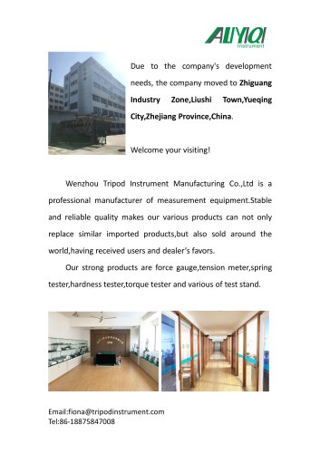 NEWS!!!The new address of Wenzhou Tripod/measuring instrument/force gauge/tensiometer/spring tester/torque tester