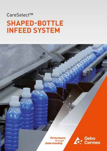 CareSelect™ - SHAPED-BOTTLE INFEED SYSTEM