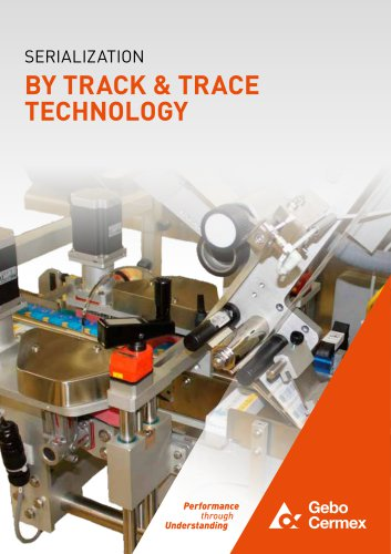 SERIALIZATION BY TRACK & TRACE TECHNOLOGY