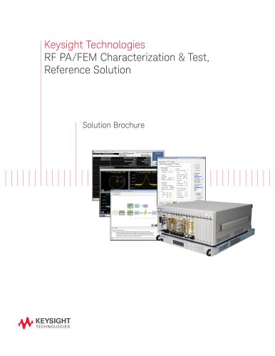 Keysight Technologies RF PA/FEM Characterization & Test, Reference Solution