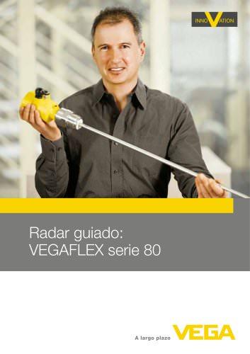 Radar guiado: VEGAFLEX serie 80