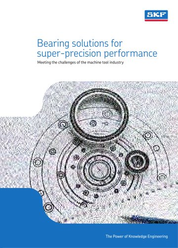 Bearing solutions for superior-precision performance