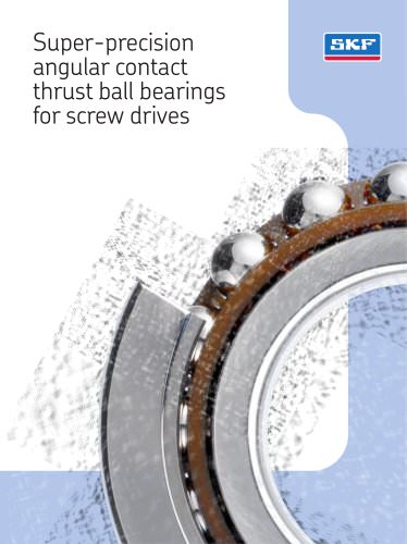 Super-precision angular contact thrust ball bearings for screw drives