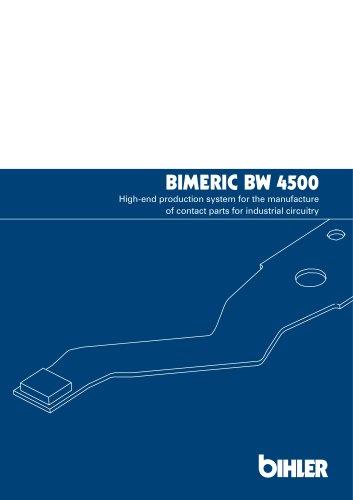 BIMERIC BW 4500 NC PRODUCTION SYSTEM