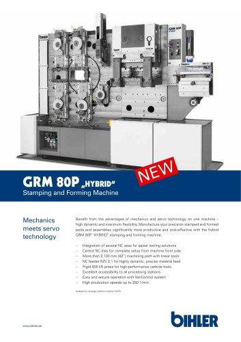Flyer Hybrid multi-slide machine GRM 80P hybrid