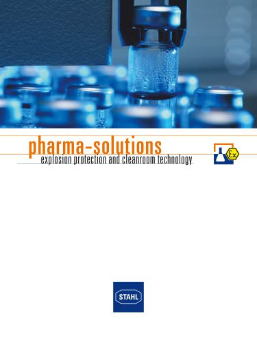 Pharma Solutions: Explosion Protection and Cleanroom Technology