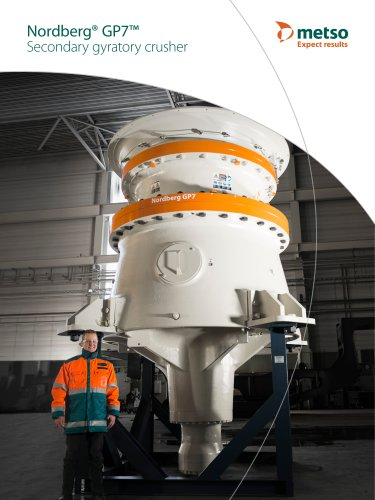 Nordberg® GP7™ Secondary Gyratory Crusher Brochure